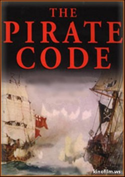 National Geographic. Пиратский кодекс (В поисках сокровищ пиратов) / National Geographic. The Pirate Code / National Geographic. The Pirate Code  (2007) SATRip