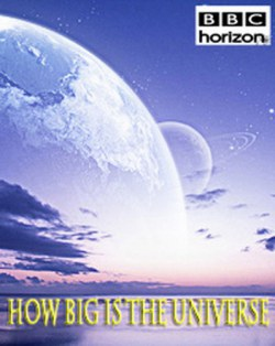 BBC. Horizon. Каковы размеры Вселенной / BBC. Horizon. How Big is the Universe  (2012) HDTVRip
